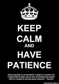 keep calm paitence